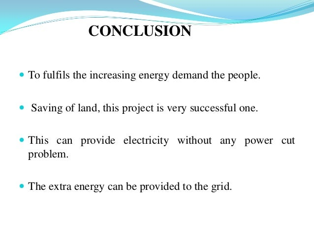 renewable energy essay conclusion View and download renewable energy essays examples also discover topics, titles, outlines, thesis statements, and conclusions for your renewable energy essay.
