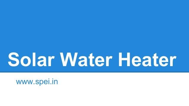 Solar Water Heater www.spei.in