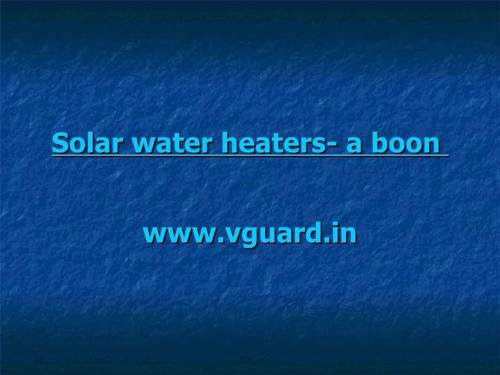 Solar water heaters  a boon