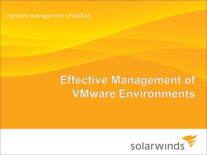 Effective Management of VMware Environments