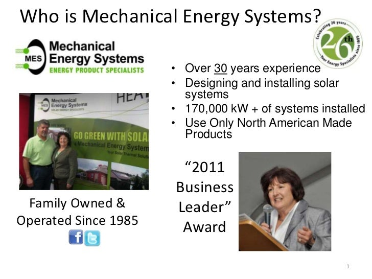 Who is Mechanical Energy Systems?<br />Over 30 years experience <br />Designing and installing solar systems<br />170,000 ...