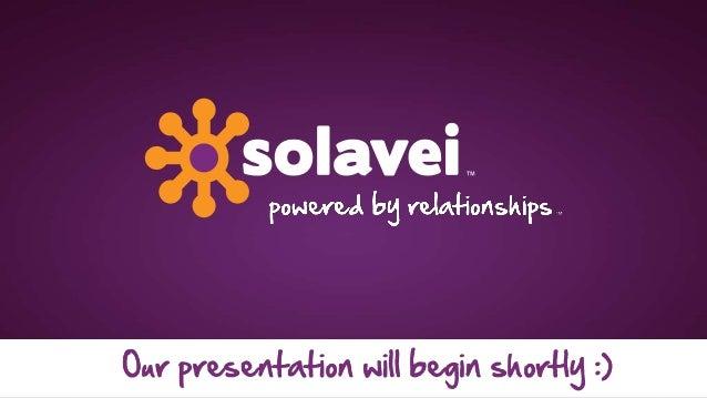 Solaveivisionpresentation2013 130212223721-phpapp01