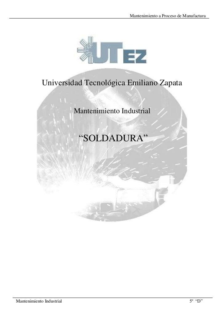 Mantenimiento a Proceso de Manufactura             Universidad Tecnológica Emiliano Zapata                           Mante...