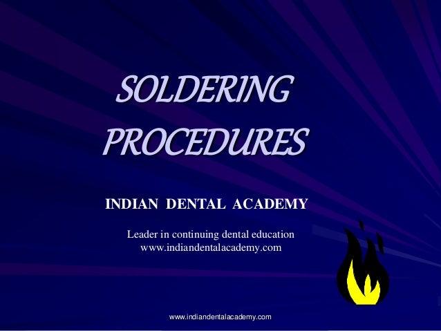 Soldering procedures/ orthodontic assistant training
