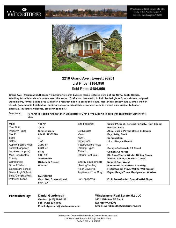 2216 Grand Ave , Everett 98201                                                   List Price: $184,950                     ...