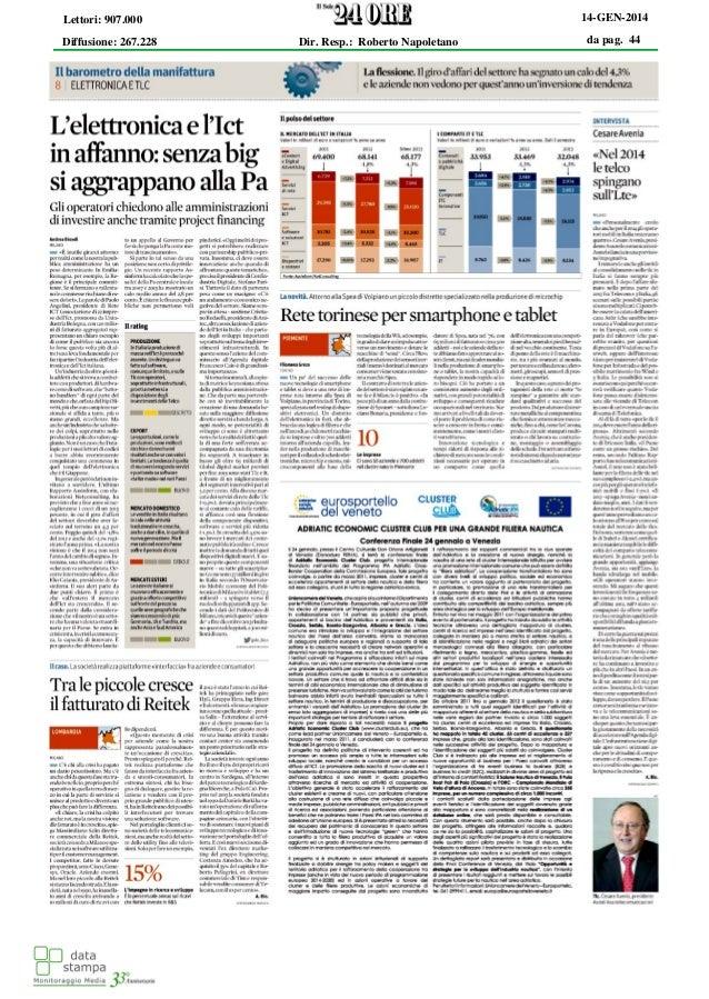 da pag. 44 14-GEN-2014 Diffusione: 267.228 Lettori: 907.000 Dir. Resp.: Roberto Napoletano