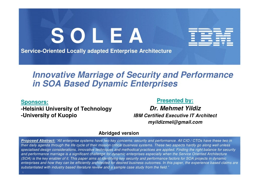 SOLEA Service-Oriented Locally adapted Enterprise Architecture          Innovative Marriage of Security and Performance   ...