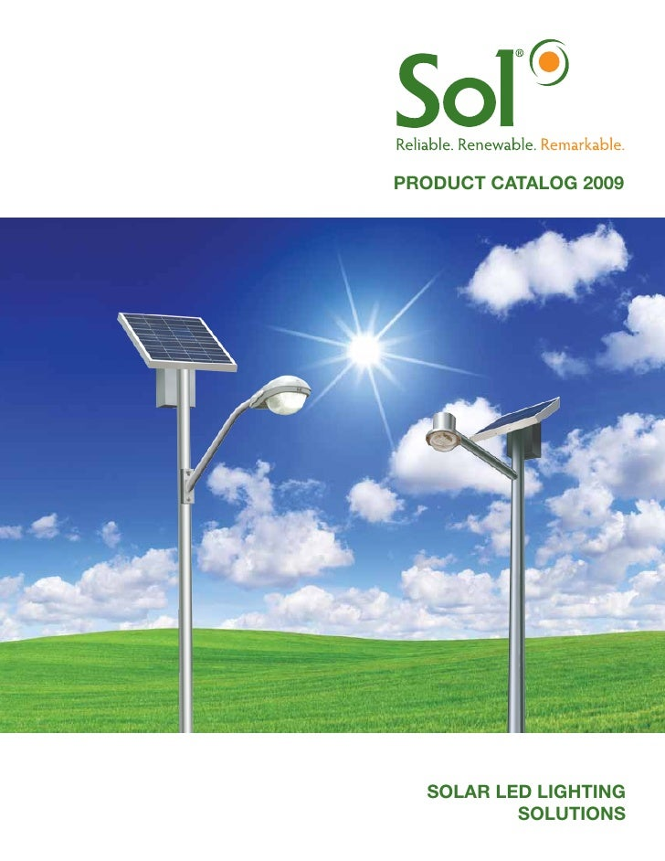 PRODUCT CATALOG 2009       SOLAR LED LIGHTING           SOLUTIONS