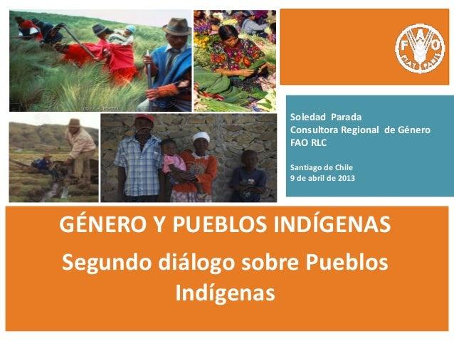 Soledad Parada                    Consultora Regional de Género                    FAO RLC                    Santiago de ...