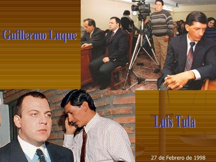 Guillermo Luque Luis Tula 27 de Febrero de 1998