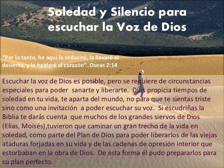 Soledad y Silencio para                   escuchar la Voz de Dios Soledad y Silencio para escuchar la Voz de              ...