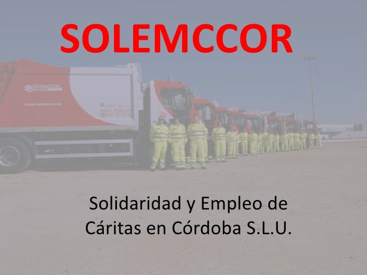 SOLEMCCOR Solidaridad y Empleo de Cáritas en Córdoba S.L.U.