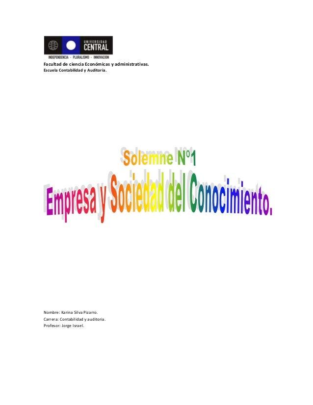 Facultad de ciencia Económicas y administrativas.Escuela Contabilidad y Auditoria.Nombre: Karina Silva Pizarro.Carrera: Co...