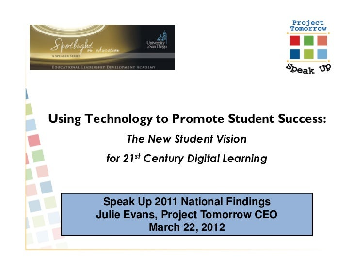 Using Technology to Promote Student Success:             The New Student Vision         for 21st Century Digital Learning ...