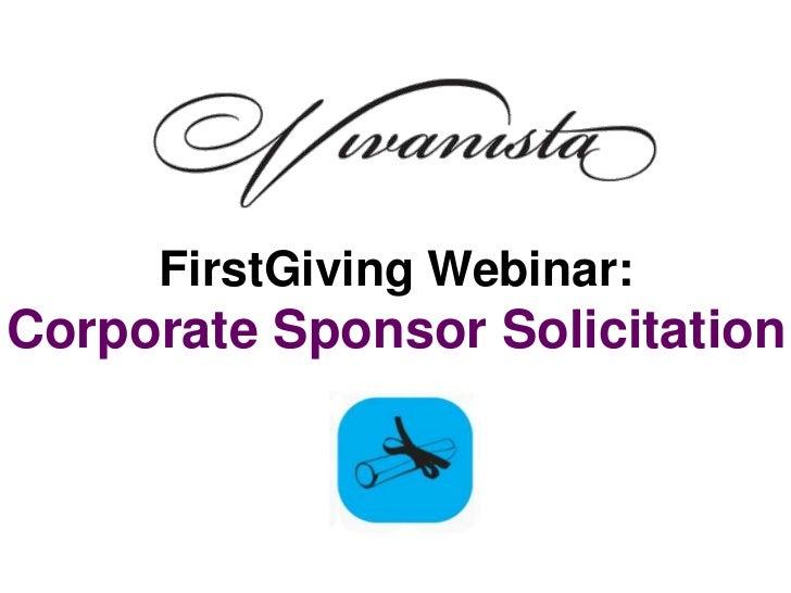 FirstGiving Webinar:Corporate Sponsor Solicitation
