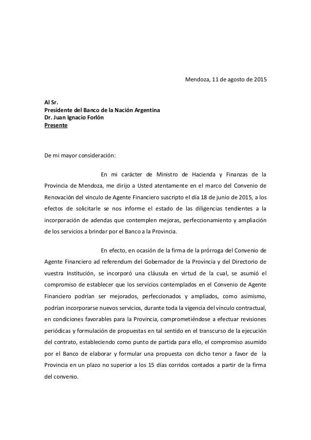 Mendoza, 11 de agosto de 2015 Al Sr. Presidente del Banco de la Nación Argentina Dr. Juan Ignacio Forlón Presente De mi ma...