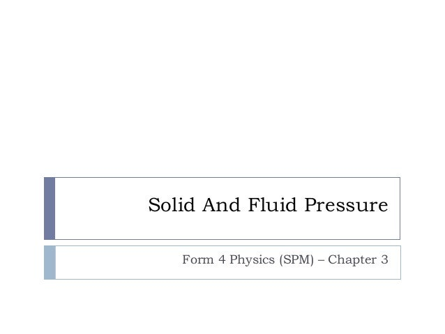 Solid And Fluid Pressure Form 4 Physics (SPM) – Chapter 3
