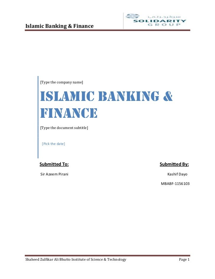 Islamic Banking & Finance        [Type the company name]        Islamic Banking &        Finance        [Type the document...