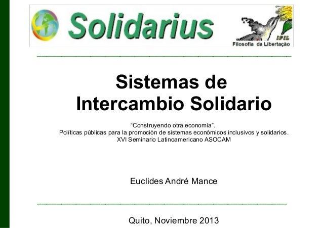 """____________________________________________________  Sistemas de Intercambio Solidario """"Construyendo otra economía"""". Polí..."""