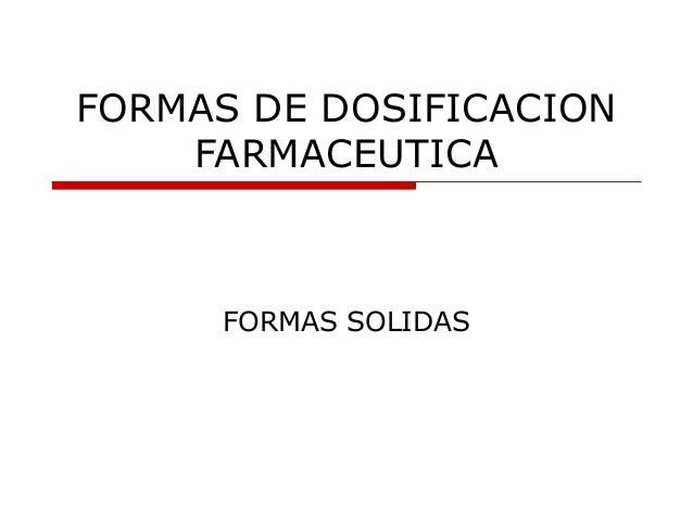 Formas Solidas de dosificación farmaceutica