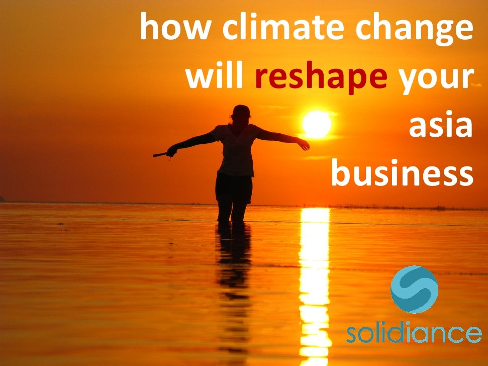 How global warming will affect your Asia business - www.solidiance.com