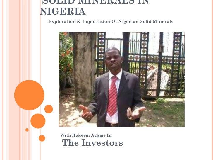 NIGERIA : Solid minerals Exploration Mining Exportation Sales and Investmen In Nigeria