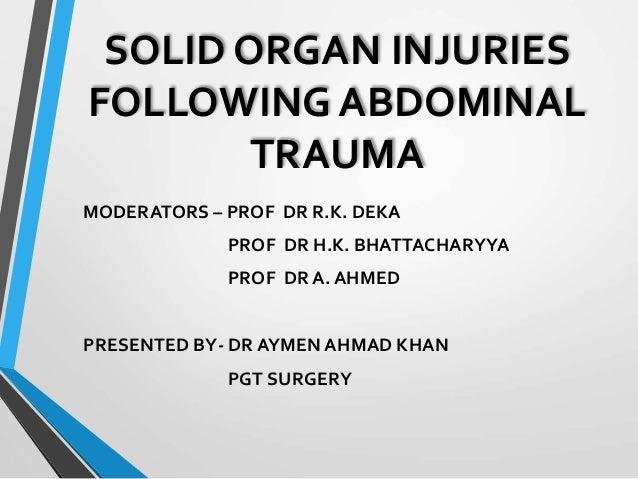 Solid organ injuries following abdominal trauma
