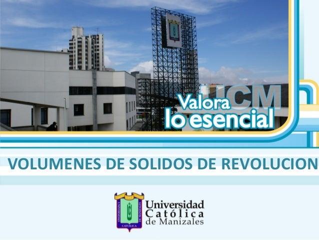 VOLUMENES DE SOLIDOS DE REVOLUCION