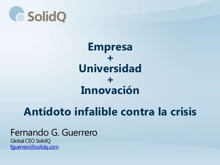 Empresa                            +                       Universidad                            +                       ...