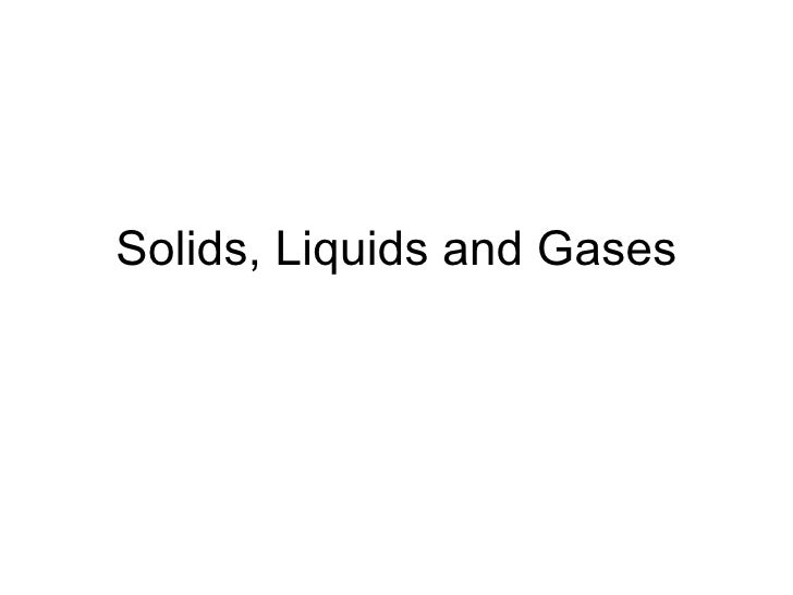 Solids, Liquids And Gases.Dl