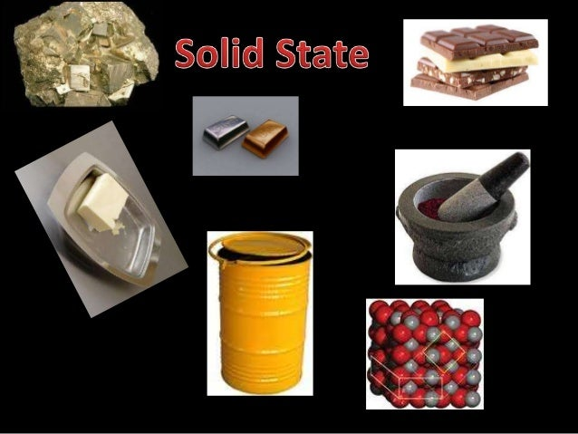 Solids are the substances which havedefinite shape and volume.