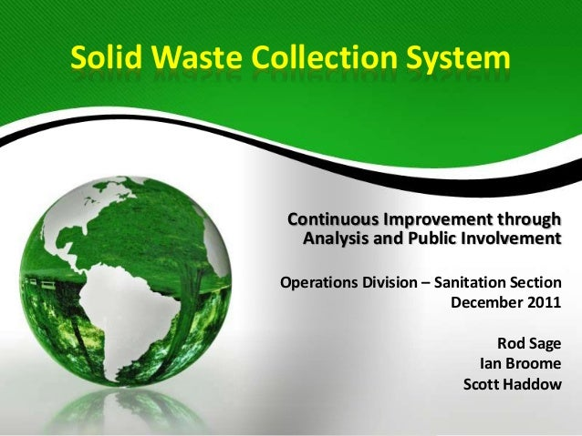 Solid Waste Collection System - proposed changes (December 2011 council meeting)