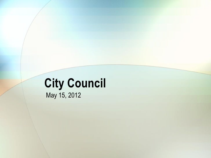 City Council May 15, 2012 Solid waste