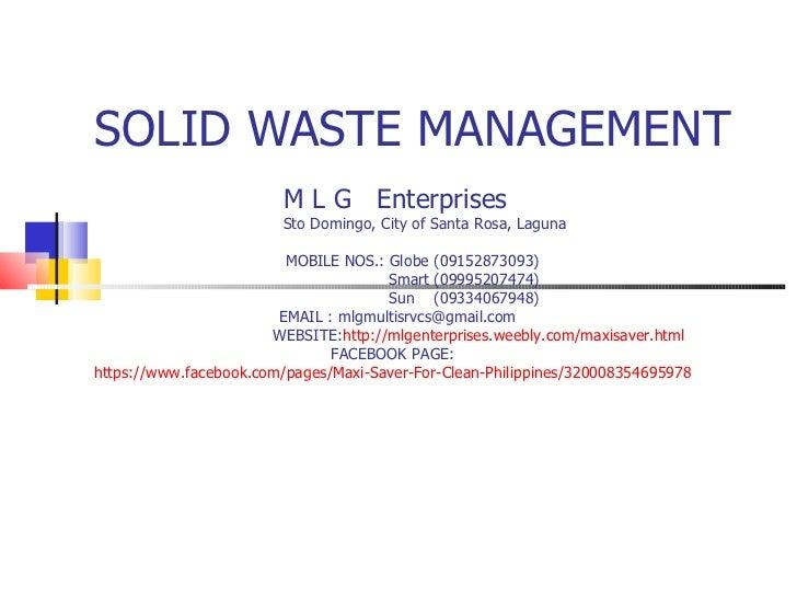 SOLID WASTE MANAGEMENT                         M L G Enterprises                        Sto Domingo, City of Santa Rosa, L...