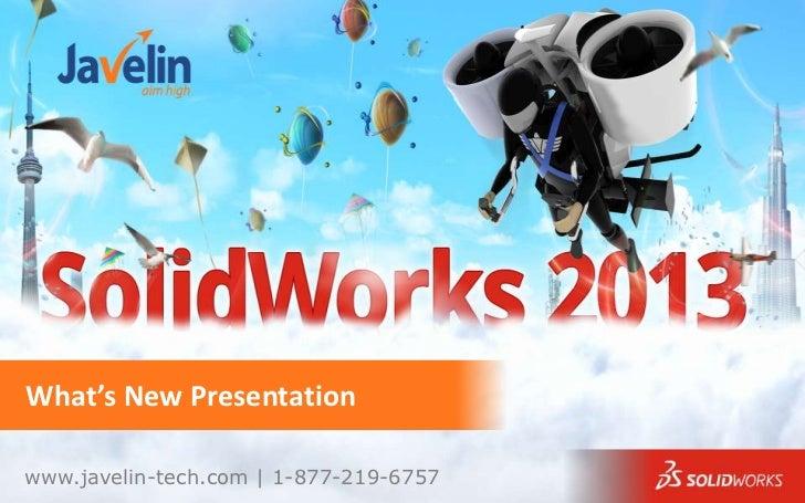 SolidWorks 2013 whats new public slides