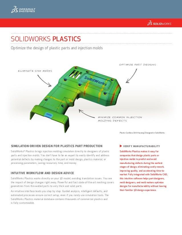 SOLIDWORKS PLASTICSOptimize the design of plastic parts and injection molds                                               ...