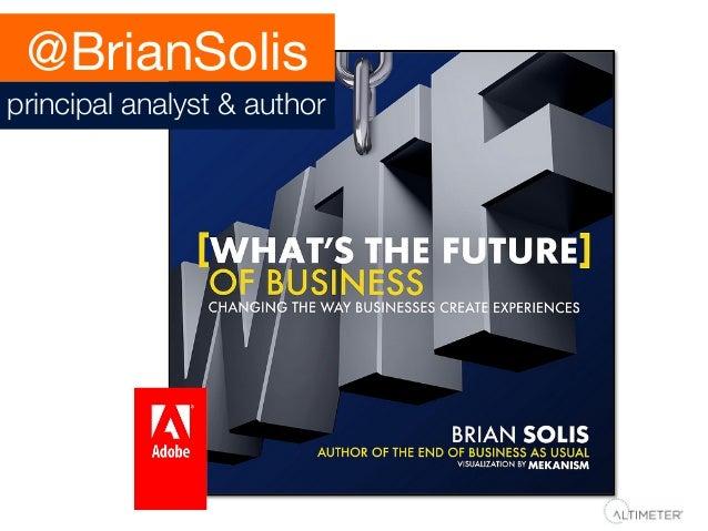 @BrianSolis principal analyst & author
