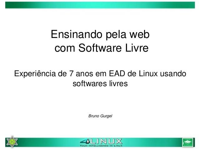 Solisc 2009 - Ensinando pela Web com Software Livre