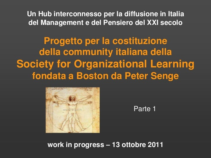 Un Hub interconnesso per la diffusione in Italia  del Management e del Pensiero del XXI secolo      Progetto per la costit...
