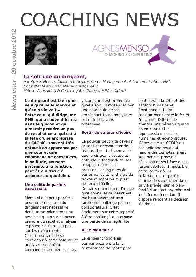 1 La solitude du dirigeant, par Agnes Menso, Coach multiculturelle en Management et Communication, HEC Consultante en Cond...