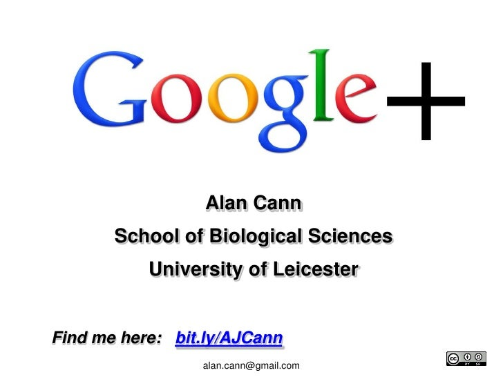 Alan Cann<br />School of Biological Sciences<br />University of Leicester<br />Find me here:  bit.ly/AJCann<br />alan.can...
