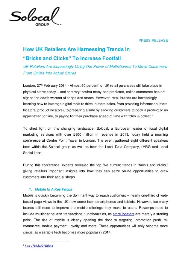 """PRESS RELEASE  How UK Retailers Are Harnessing Trends In """"Bricks and Clicks"""" To Increase Footfall UK Retailers Are Increas..."""