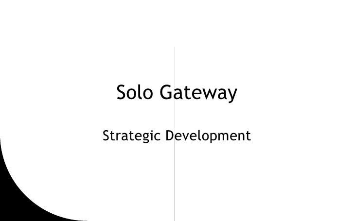 Solo Gateway - Strategic Planning