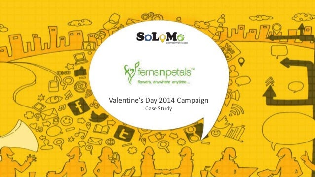 Agency Spotlight Case Study: Solomo Media Case Study - How Ferns N Petal Increased its Visibility with the help of Social Media