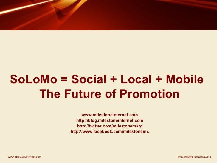 Social, Local, Mobile (SoLoMo) Webinar - Internet Marketing for Hotels