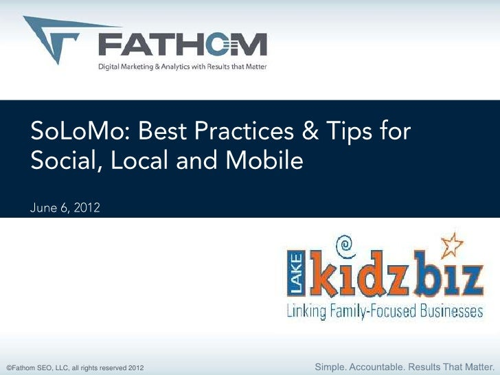 SoLoMo: Best Practices & Tips for Social, Local & Mobile