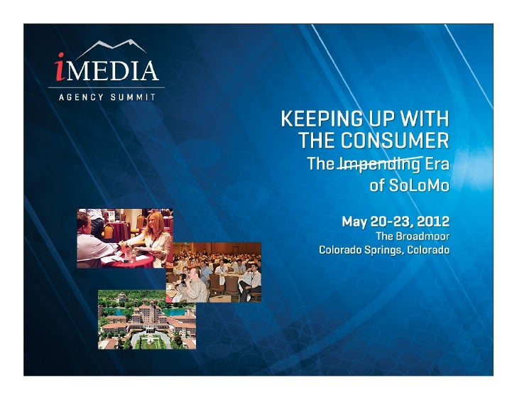How SoLoMo is    Connecting Consumers        and Brands to     (almost) Everything     Dr. Phil Hendrix, immr and GigaOm P...