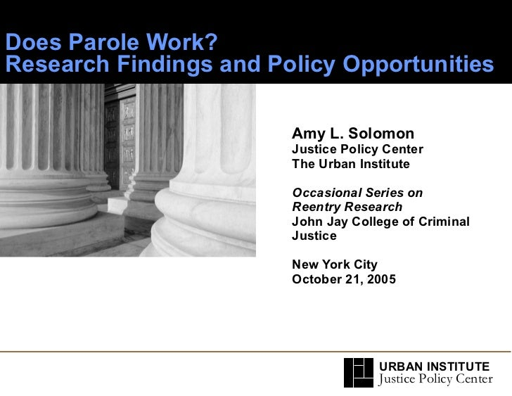 Solomon ppt Does parole work research findings and policy