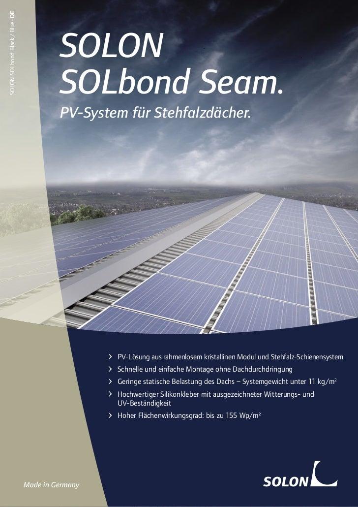 Solarenergie: SOLON SOLbond Seam. Hohe Erträge für Ihr Photovoltaik auf Stehfalzdach.