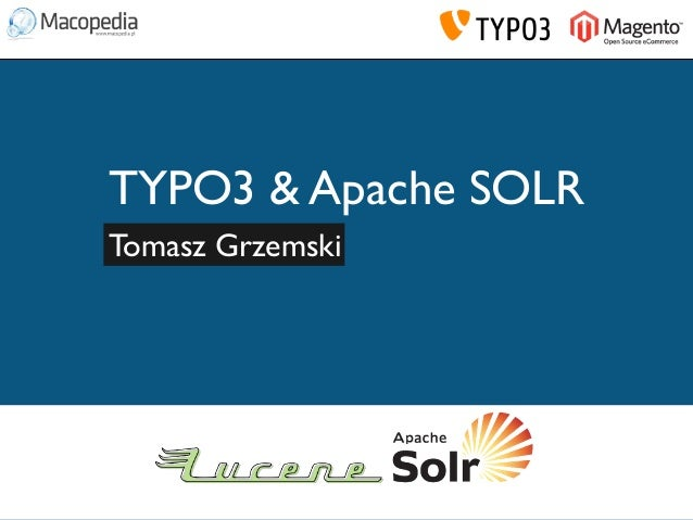 TYPO3 - Use advanced search using SOLR (TYPO3camp PL)